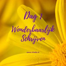 Wonderbaarlijk Schrijven – DAG 1
